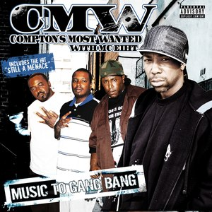Compton's Most Wanted альбом Music to Gang Bang