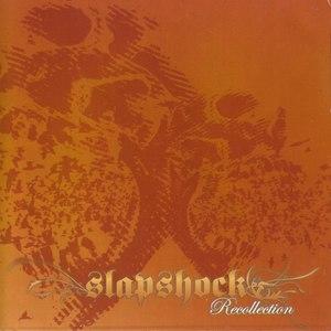 Slapshock альбом Recollection