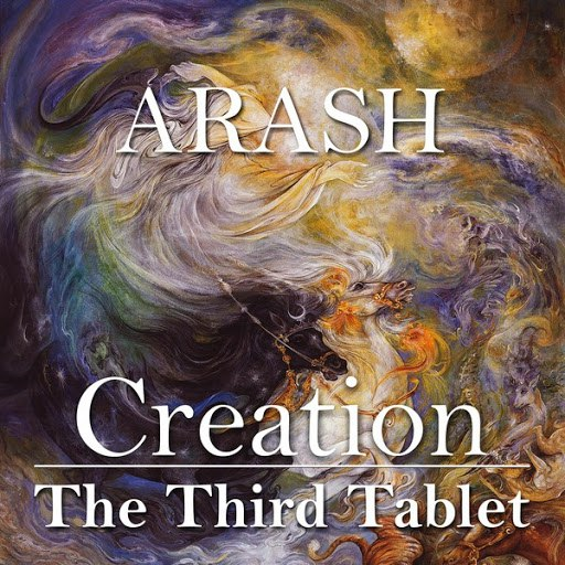 Arash альбом Creation - The Third Tablet