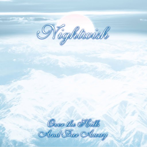 Nightwish альбом Over The Hills And Far Away (International Edition)
