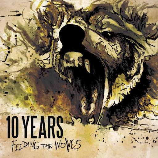 10 Years альбом Feeding The Wolves