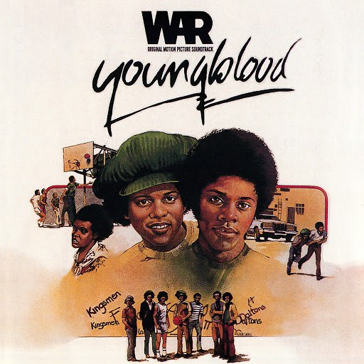 War альбом Youngblood (Original Motion Picture Soundtrack)
