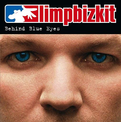 Limp Bizkit альбом Behind Blue Eyes (International Version)