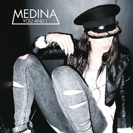 Medina альбом You And I