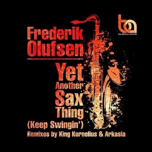 Frederik Olufsen альбом Yet Another Sax Thing (Keep Swigin')