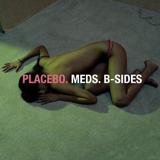 Placebo альбом Meds: B-Sides