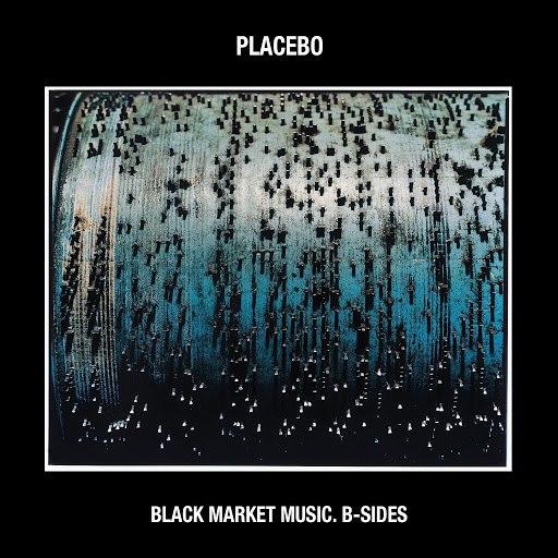 Placebo альбом Black Market Music: B-Sides