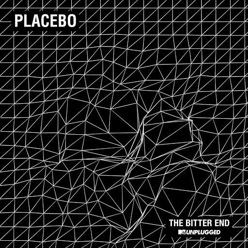 Placebo альбом The Bitter End (MTV Unplugged)