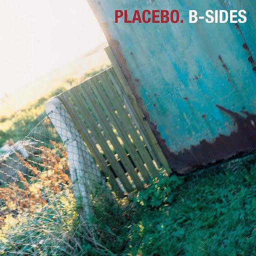 Placebo альбом Placebo: B-Sides
