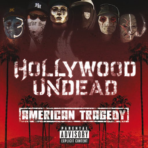 Hollywood Undead альбом American Tragedy