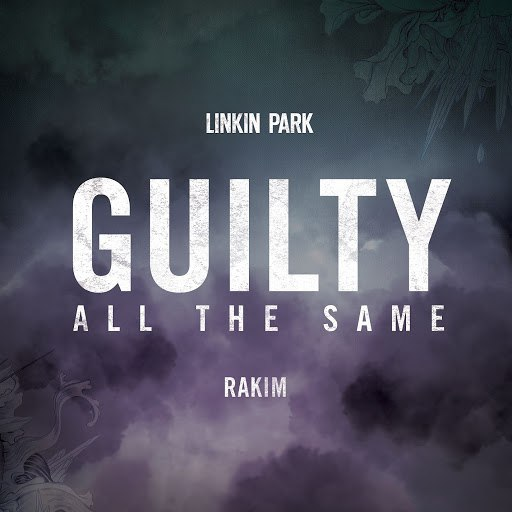 Linkin Park альбом Guilty All The Same (feat. Rakim)