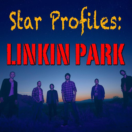 Linkin Park альбом Star Profile: Linkin Park