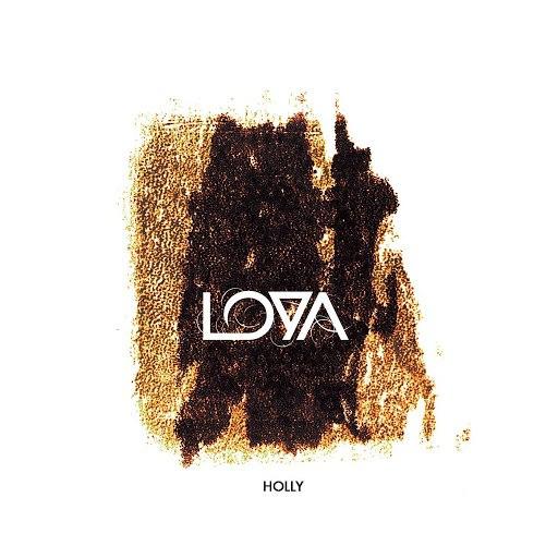 Лоя альбом Holly