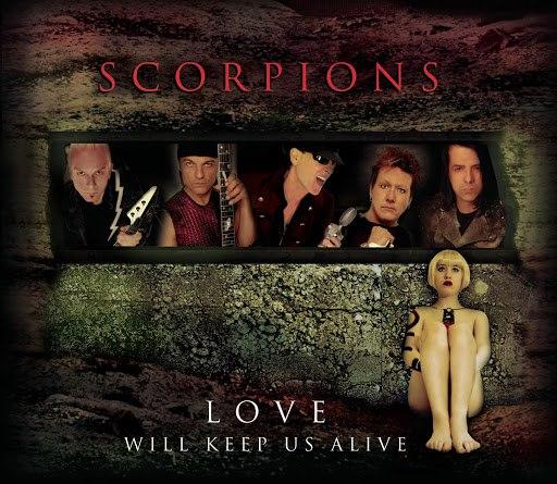 Scorpions альбом Love Will Keep Us Alive (Single Edit)