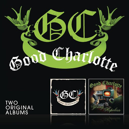 Good Charlotte альбом Good Charlotte/The Young And The Hopeless