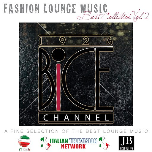 Fly Project альбом Bice Channel Fashion Lounge Music (Best Collection Vol..2)