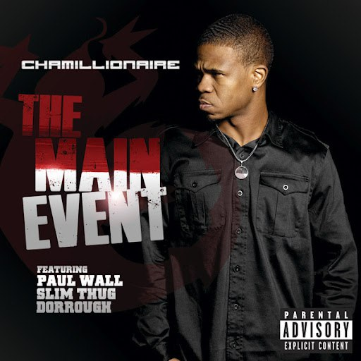 Chamillionaire альбом The Main Event