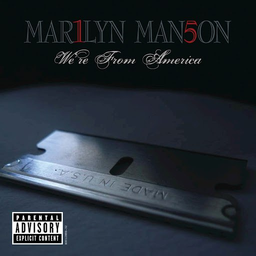 Marilyn Manson альбом We're From America