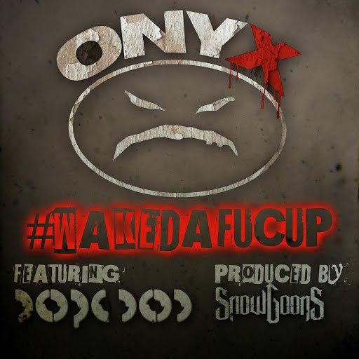 ONYX альбом Wakedafucup (feat. Dope DOD)