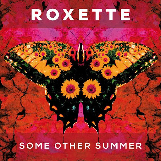Roxette альбом Some Other Summer
