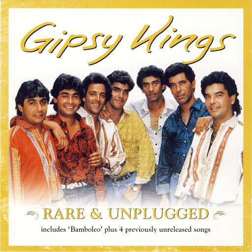 Gipsy Kings альбом Rare & Unplugged