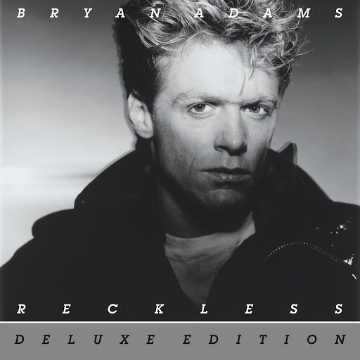 Bryan Adams альбом Reckless (30th Anniversary - Deluxe Edition)
