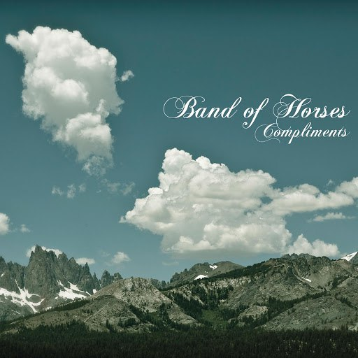 Band Of Horses альбом Compliments