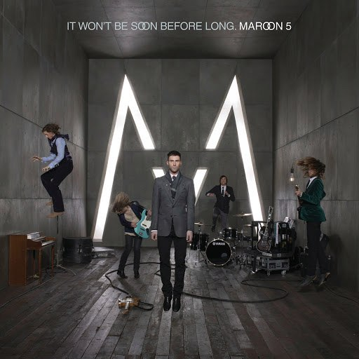 Maroon 5 альбом It Won't Be Soon Before Long (Deluxe)