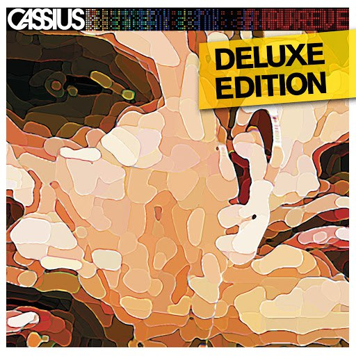 Cassius альбом Au Rêve (Deluxe Edition)