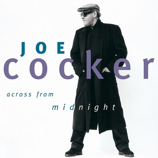 Joe Cocker альбом Across from Midnight