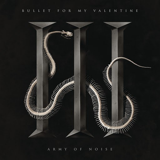 Bullet for My Valentine альбом Army of Noise