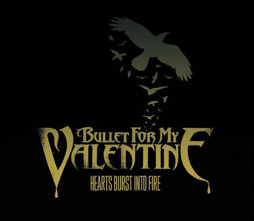 Bullet for My Valentine альбом Hearts Burst Into Fire