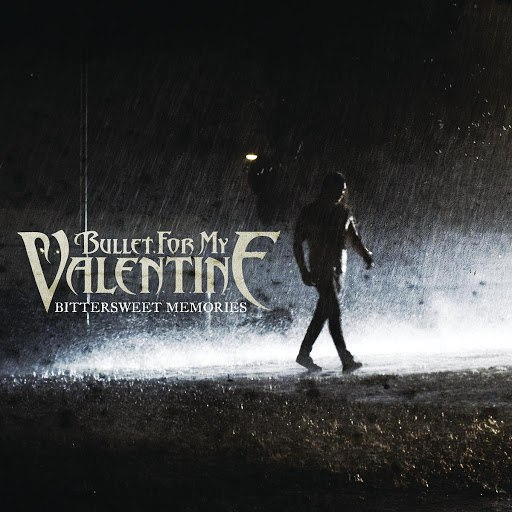Bullet for My Valentine альбом Bittersweet Memories