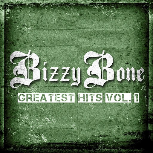 Bizzy Bone альбом The Greatest Hits, Vol. 1 (Deluxe Edition)