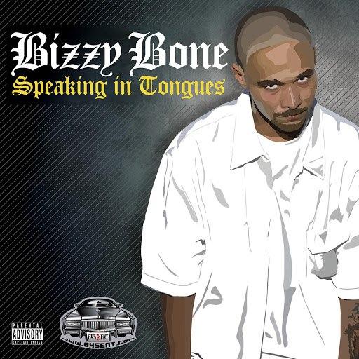 Bizzy Bone альбом Speaking In Tongues