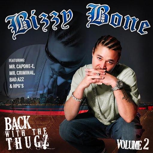 Bizzy Bone альбом Back With The Thugz Part II
