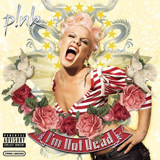 Pink album I'm Not Dead