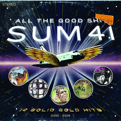 Sum 41 альбом All The Good Sh**: 14 Solid Gold Hits, 2000-2008