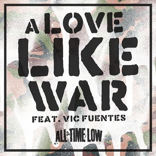 All Time Low альбом A Love Like War