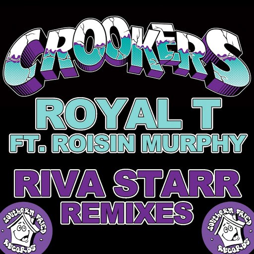Crookers альбом Royal T (Riva Starr Remixes) [feat. Rosin Murphy]