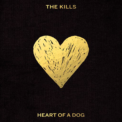 The Kills альбом Heart of a Dog