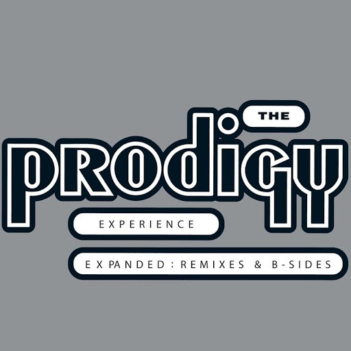 The Prodigy альбом Experience - Expanded: Remixes & B-sides