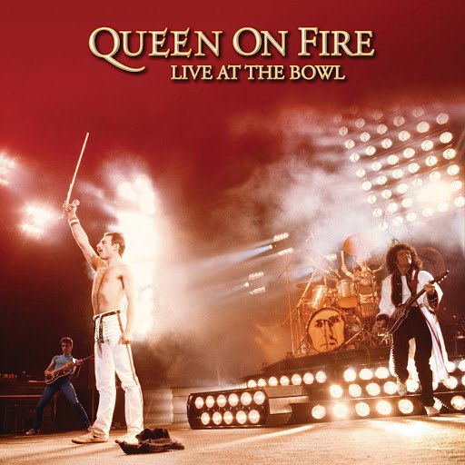 Queen альбом On Fire: Live At The Bowl