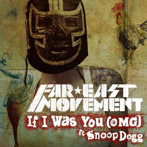 Far East Movement альбом If I Was You (OMG)
