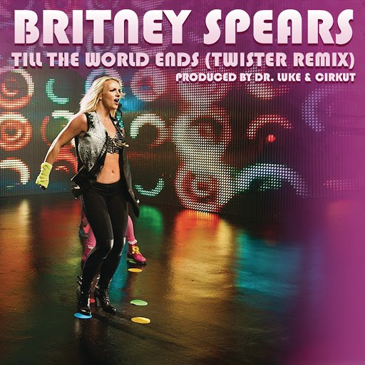 Britney Spears альбом Till The World Ends