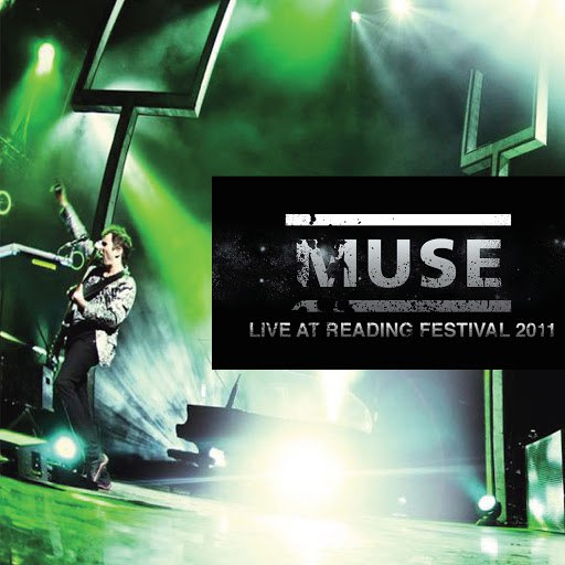 Muse альбом Live at Reading Festival 2011 (Live)