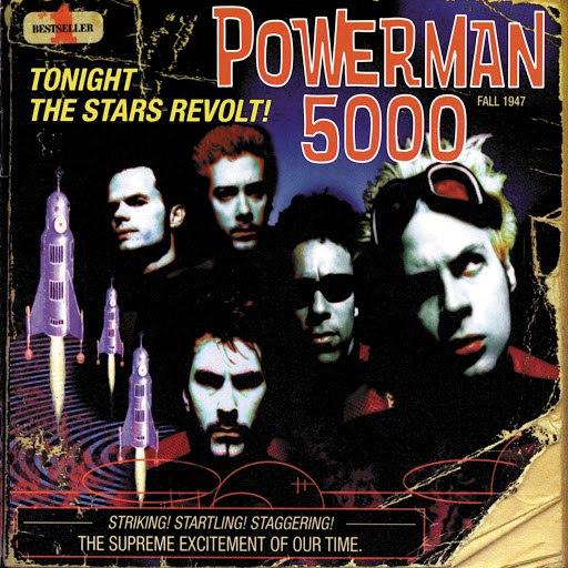 Powerman 5000 альбом Tonight The Stars Revolt!