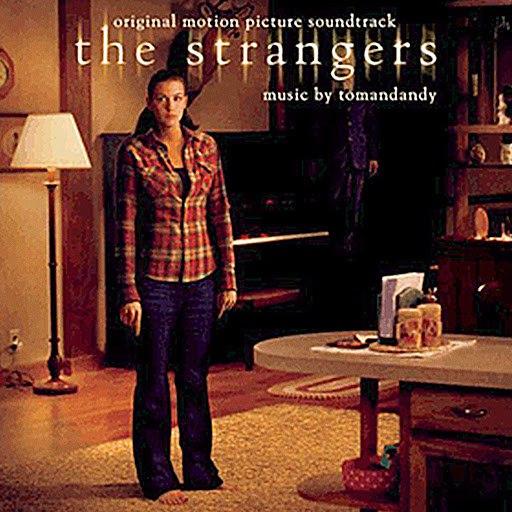 Tomandandy альбом The Strangers (Original Motion Picture Soundtrack)