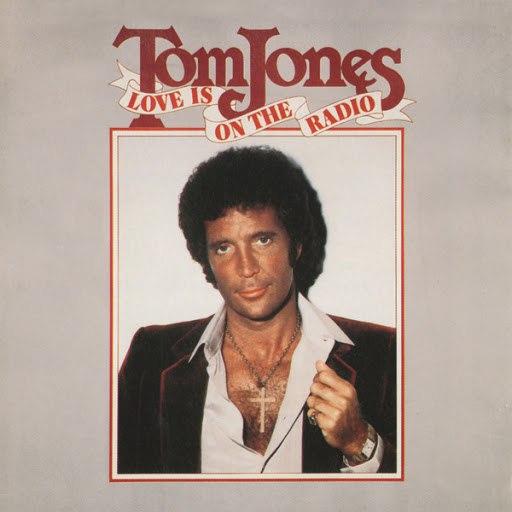 Tom Jones альбом Love Is On The Radio