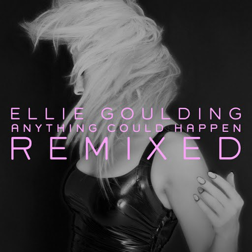 Ellie Goulding альбом Anything Could Happen (Remixed)